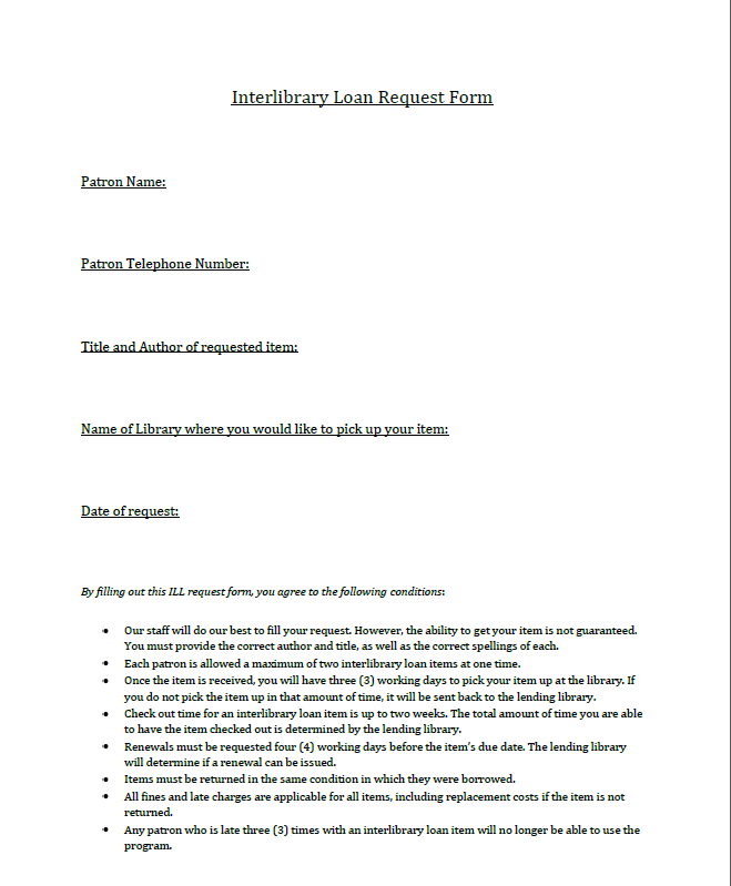 Library Forms. Click Here For The Interlibrary Loan Request Form